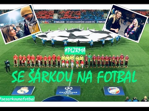 Se Šárkou na fotbal: FC Viktoria Plzeň - Real Madrid C. F.