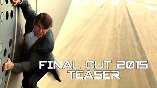 FINAL CUT 2015 Movie Trailer Mashup - Teaser