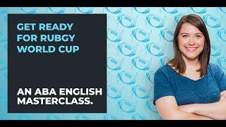 Rugby Vocabulary for English Learners | ABA English