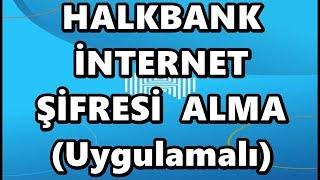 Halk Bankası Mobil Şifre Alma  İnternet Şubesi Parola İşlemi