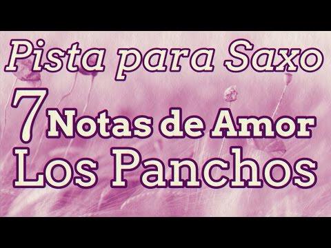 Pista para Saxo  Siete Notas de Amor  Los Panchos