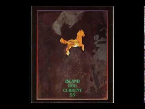 Current 93 - Island (1991) (CD) (Full Album)