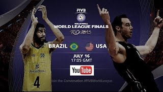 Live: Brazil vs USA - FIVB Volleyball World League Final 2015(Lots more coverage on http://worldleague.2015.fivb.com/ Facebook: https://www.facebook.com/FIVB.InternationalVolleyballFederation Twitter: ..., 2015-07-16T19:56:51.000Z)