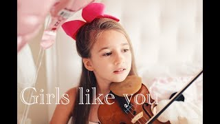 Girls Like You - Maroon 5 - Karolina Protsenko - Violin Cover