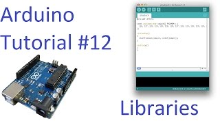 arduino 12 library installation tutorial building a project in minutes