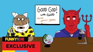 Good God! with God and Special Guest Satan