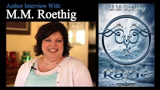 M.M. Roethig Author Interview