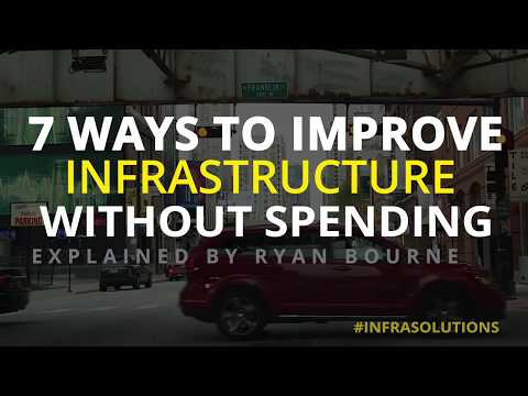 7 Way to Improve Infrastructure Without Spending