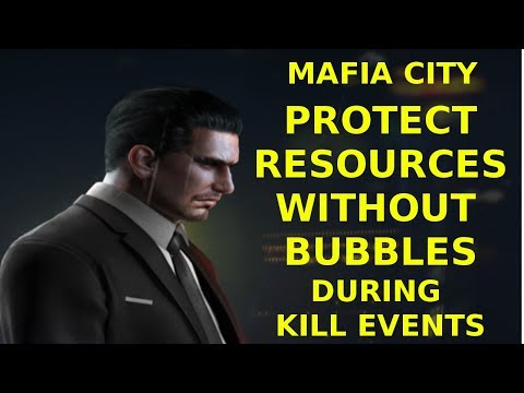 Mafia City - How to Protect your resources during the kill event