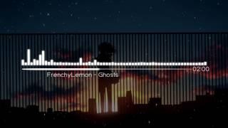 FrenchyLemon - Ghosts [Glitch Hop] - Музыка без АП