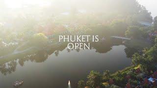 Phuket is Open