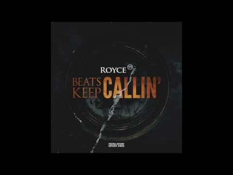Royce 5'9 - Beats Keep Callin' (Freestyle)