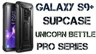 Samsung Galaxy S9+ SUPCASE Unicorn Bettle Pro Series Case