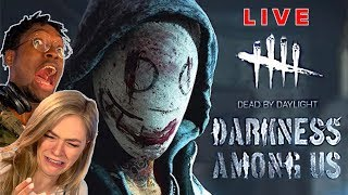 "Scared Buddies Play ""Dead By Daylight: Darkness Among Us"""