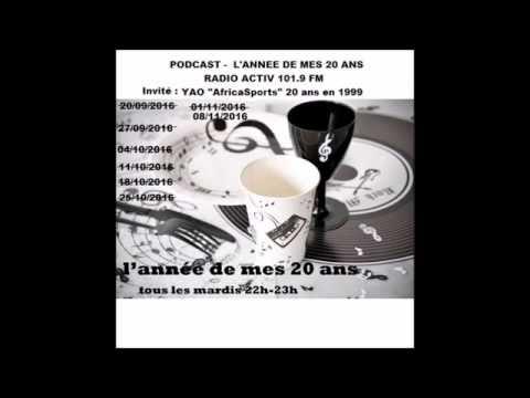 Podcast l'année de mes 20 ans - invité Yao AfricaSports 20 ans en 1999