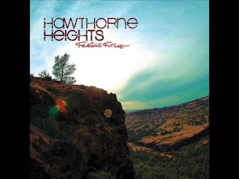 Hawthorne heights - Four Become One