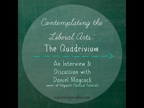 Contemplating the Liberal Arts: The Quadrivium
