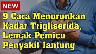 KATA DOKTER: Trigliserida Bahayakah Bagi Tubuh  # 3.