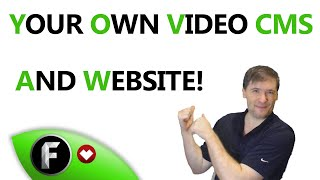 ★ Yes: Your own Video CMS and website!