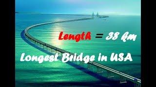 longest bridge in usa (2018)    Top 10 longest bridges in America (2018)