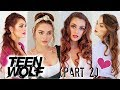 Lydia Martin from TEEN WOLF Easy Hairstyles | Back To School