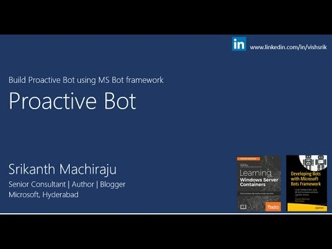 Learn to build Proactive Bot in 30 Minutes