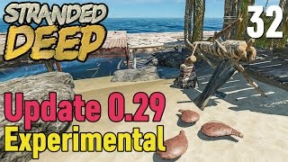 Stranded Deep #32 Update 0.29 Experimental ★ Let's Play