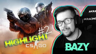 BAZY HIGHLIGHT #2 CSGO