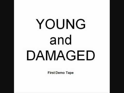 Young And Damaged - Claustrophobic