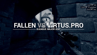 Major Frags: Fallen vs Virtus Pro