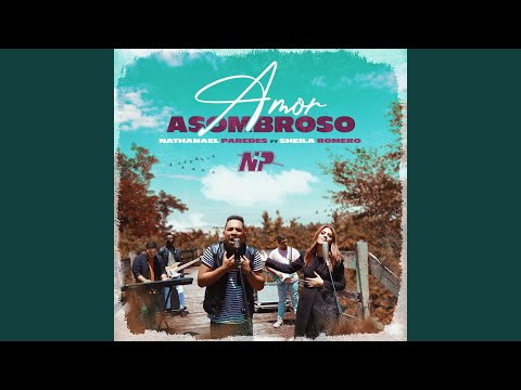 Amor Asombroso (feat. Sheila Romero)