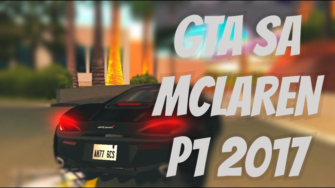 710+ Mod Mobil Mclaren Gta San Andreas HD Terbaru