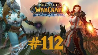 Let's Play-WoW (1-110)~ Inkognito [German] #112