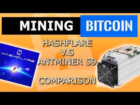 Bitcoin Cloud mining profitable.HashFlare Vs Antminer S9-hashflare  mining vs antminer? hasflare