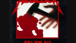 Metallica - Hit The Lights - Kill