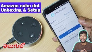 Amazon Echo Dot Unboxing & Setup || in telugu ||