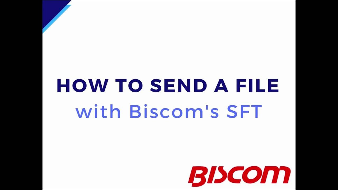 How to Send File with Biscom Secure File Transfer - YouTube
