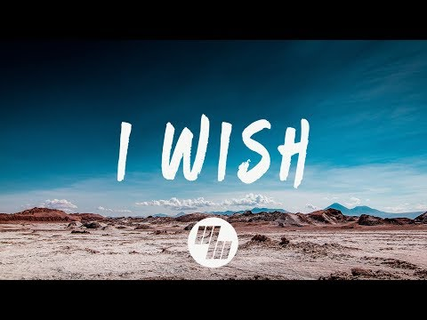 William Black - I Wish (Lyrics / Lyric Video) ft. SKYLR
