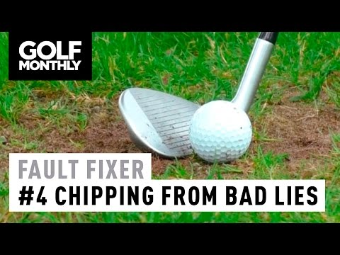 Fault Fixer - #4 Chipping From Bad Lies