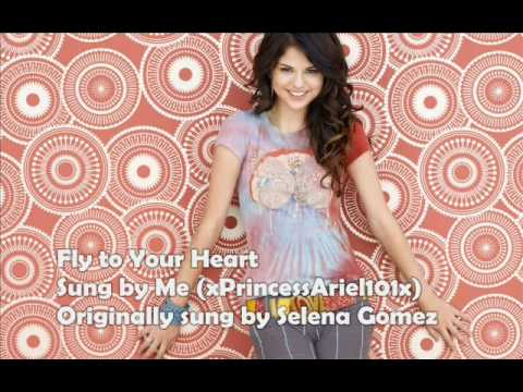 Me Singing // Fly to Your Heart // Selena Gomez