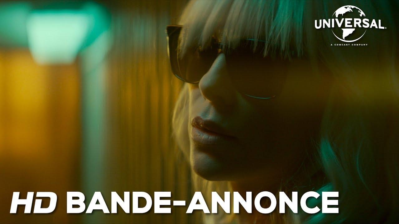 Atomic Blonde / Bande-annonce officielle 3 VF (soft) [Au cinéma le 16 Aout]