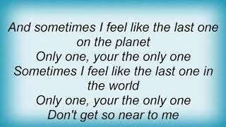Blondie - Last One In The World Lyrics