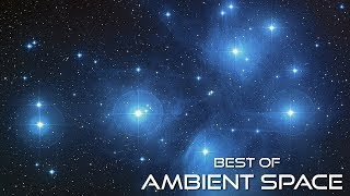 Best of Ambient Space HD Part 2