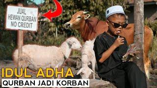 IDUL ADHA QURBAN JADI KORBAN!!  - EXSTRIM LUCU BG ADOLL