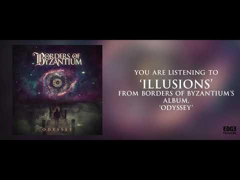 BORDERS OF BYZANTIUM - Illusions (Lyric Video) Mp3