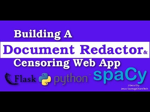 Building a Document Redactor & Censoring Web App With SpaCy and Python  [2019]