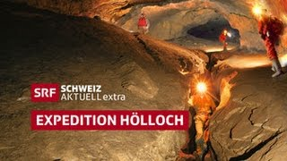 Schweiz aktuell extra - Expedition Hölloch (06.12.2014, komplett)