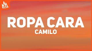 Camilo - Ropa Cara (Letra)