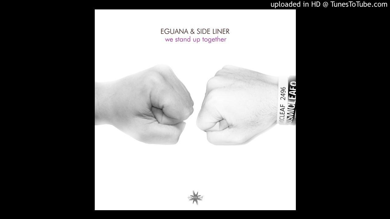 Eguana & Side Liner - We Stand Up Together #futuregarage #chillstep