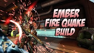 warframe ember fire quake build
